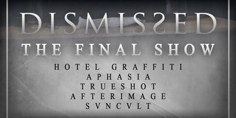 DISMISSED: The Final Show tickets