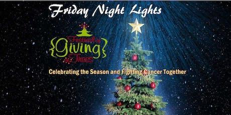 Festival of {Giving} Trees Friday Night Lights 2019 tickets
