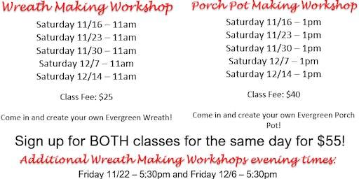 11/23 - Wreath & Porch Pot Making Workshops