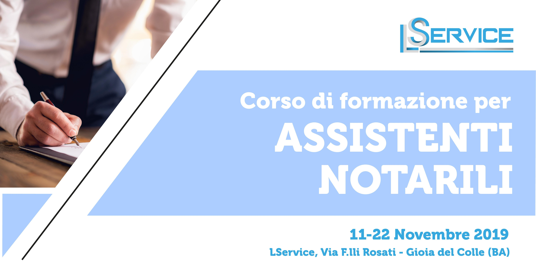 Corso di Formazione per Assistenti Notarili 11-22 Novembre 2019