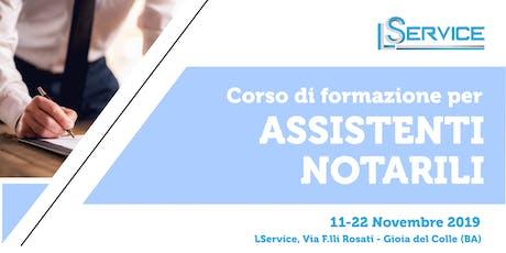 Corso di Formazione per Assistenti Notarili 11-22 Novembre 2019 tickets