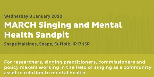 MARCH Singing and Mental Health Sandpit