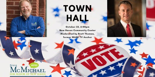 Town Hall with Steve McMichael for Mayor of New Haven