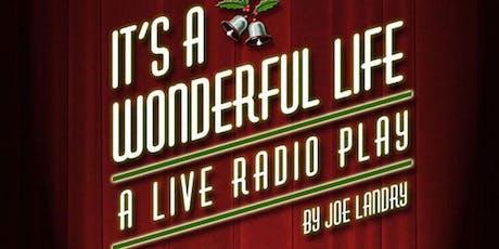 It's A Wonderful Life - Live Radio Play tickets