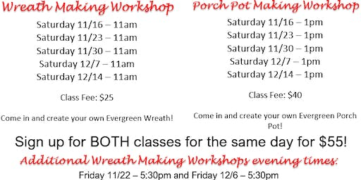 11/30 - Wreath and Porch Pot Making Workshops