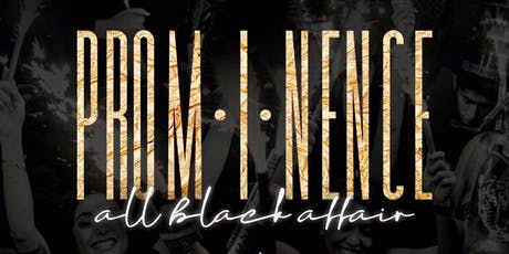PROMINECE  ALL BLACK AFFAIR VCUHC2019 tickets