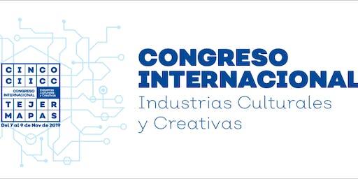Congreso Internacional Industrias Culturales y Creativas 2019