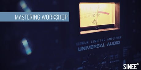 Mastering Workshop Tickets