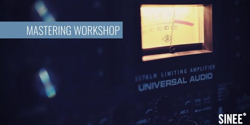 Mastering Workshop