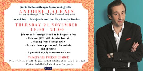 Beaujolais Nouveau with Gallic Books and Antoine Laurain tickets