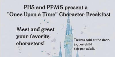 PHS and PPMS present a Once Upon a Dream Character Breakfast