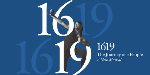 1619, The Journey of a People: A New Musical