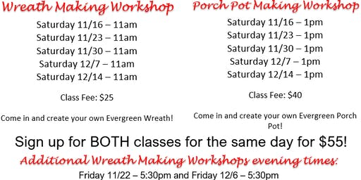 12/14 Wreath and Porch Pot Workshops