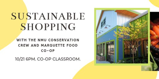 Sustainability at the Store  - with the NMU Conservation Crew