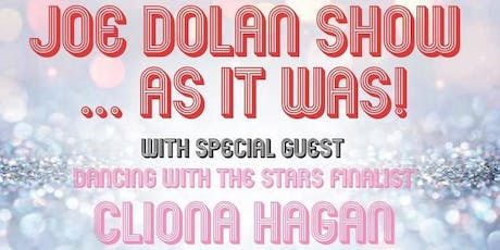 The Joe Dolan Show…As it was! tickets