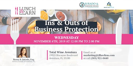 Lunch & Learn - Ins & Outs of Business Protection