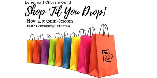 Shop 'Til You Drop! - Crafts Sale by the Longmont Chorale Guild