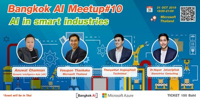 "Bangkok AI Meetup#10 ""AI in Smart Industries"""