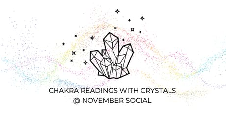 November Social with Chakra Crystal Reading tickets