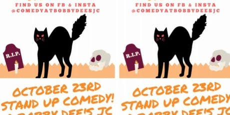 OCT 23 Stand-Up Comedy @ Bobby Dee's JC tickets