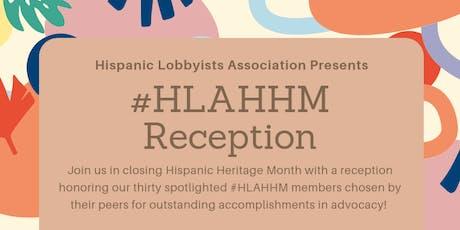 Hispanic Lobbyists Association #HLAHHM Reception tickets