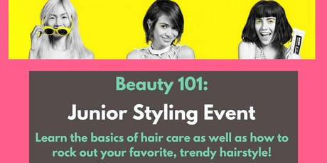 Beauty 101: Junior Styling Event tickets