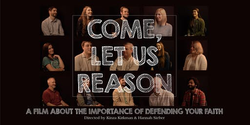 """Come, Let Us Reason"" Documentary Premiere"