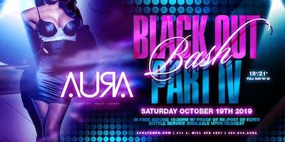 Black Out Bash IV @ Aura Nightclub