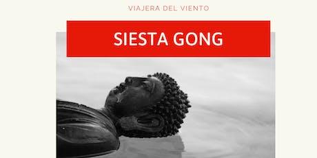Siesta Gong Relajante entradas