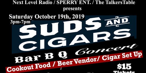 """Outdoor Day Party """"Suds & Cigar BBQ CONCERT"""