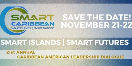 INVEST SMART CARIBBEAN 2019:SMART ISLANDS   SMART FUTURES & CLIMATE RESILIENT INVESTMENTS IN FOOD-ENERGY-WATER NEXUS tickets