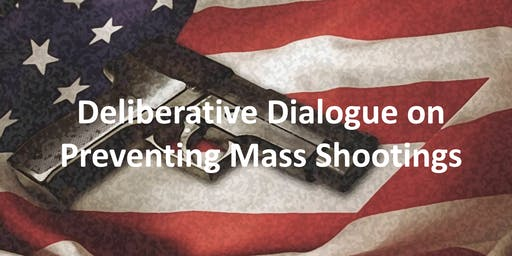 Community  Dialogue on Preventing Mass Shootings