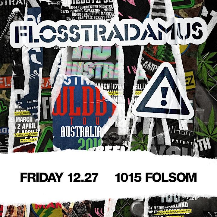 FLOSSTRADAMUS  at 1015 FOLSOM image