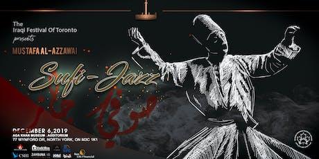 The Iraqi Festival of Toronto - Sufi Jazz by Mustafa Al-Azzawi tickets