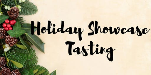 Holiday Showcase Tasting