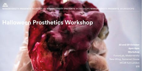 Halloween Prosthetics Workshop tickets