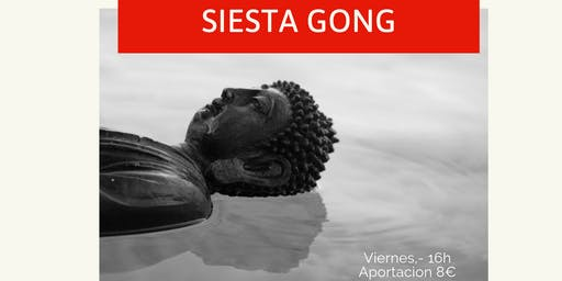 Siesta Gong relajante
