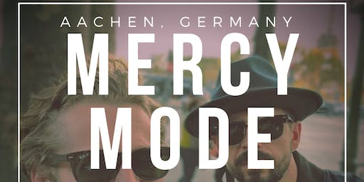 Mercy Mode *Live in Germany!*