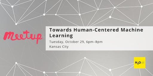 Towards Human-Centered Machine Learning