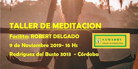 Taller de Meditación - Dictado por  Robert Delgado entradas