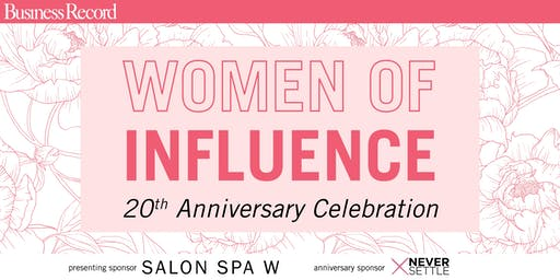 20th Anniversary Women of Influence