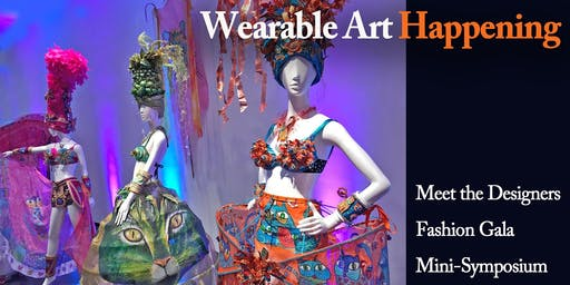 Wearable Art Happening- meet the designers at our fashion gala!