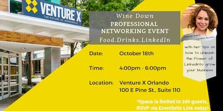 Wine Down Orlando Professional Networking Event - Venture X tickets