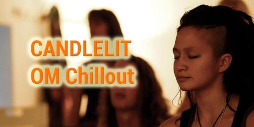 OM Chillout: Relax, Unwind, De-stress & enjoy Vegan Dinner