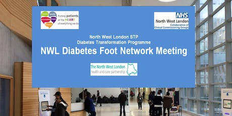 NORTH WEST LONDON DIABETES FOOT NETWORK MEETING tickets