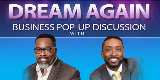 Dream Again Business Pop-up