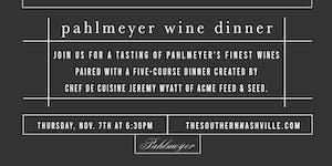 Pahlmeyer Wine Dinner