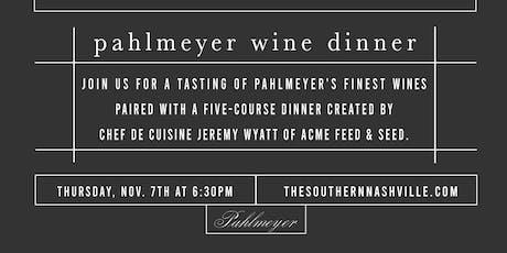 Pahlmeyer Wine Dinner tickets