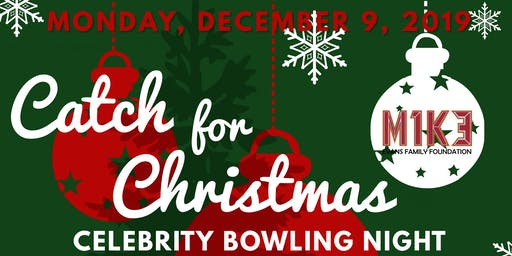 Catch for Christmas - Celebrity Bowling Event with Mike Evans