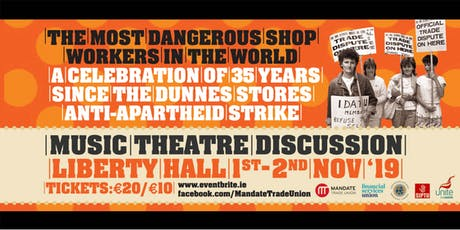 Celebrating 35 years since the Dunnes Stores Anti-Apartheid Strike tickets